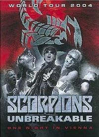 Cover Scorpions - Unbreakable - World Tour 2004 - One Night In Vienna [DVD]